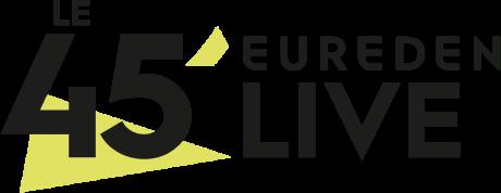 Le 45' Eureden Live